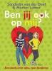 <b>Sanderijn van der Doef</b>,Ben jij ook op mij?
