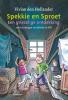 Vivian den Hollander,Spekkie en Sproet: Een griezelige ontdekking