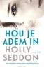 <b>Holly  Seddon</b>,Hou je adem in midprice