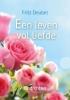 Frits  Deubel,Een leven vol liefde