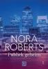 Nora Roberts,Publiek geheim 1 en 2