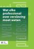 <b>Jaap  van der Stel</b>,Wat elke professional over verslaving moet weten