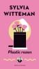 <b>Sylvia  Witteman</b>,Plastic rozen