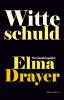Elma  Drayer,Witte schuld