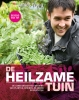 <b>James  Wong</b>,De heilzame tuin