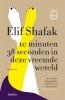 <b>Elif  Shafak</b>,10 minuten 38 seconden in deze vreemde wereld