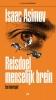 <b>Isaac  Asimov</b>,Reisdoel menselijk brein