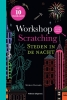Mohan  Ballard,Workshop scratching: Steden in de nacht