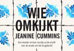 <b>Jeanine  Cummins</b>,Wie omkijkt