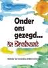 Onder ons gezegd... in Brabant,top-tien van Noord-Brabantse dialectwoorden