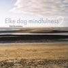 Rob  Brandsma,Elke dag mindfulness 2