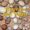<b>Johan  Haringsma</b>,Eieren en hun vogels