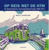 <b>Melle C. Van Der Goot</b>,Op reis met de NTM