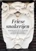 <b>Johan R.  Ter Molen</b>,Friese snakerijen
