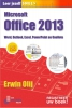 <b>Erwin  Olij</b>,Leer jezelf SNEL&iquest; Microsoft Office 2013
