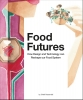 Chloé  Rutzerveld,Food Futures