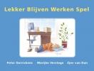 <b>Peter  Gerrickens, Marijke  Verstege, Zjev van Dun</b>,Lekker blijven werken spel