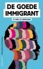 Dipsaus,De goede immigrant