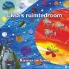 <b>Marianna van Tuinen</b>,Livia`s ruimtedroom