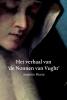 <b>Annette  Heere</b>,Het verhaal van de Nonnen van Vught