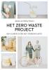 Jessie  Kroon Nicky  Kroon,Het Zero waste project