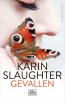 <b>Karin  Slaughter</b>,Gevallen