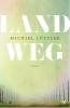 <b>Michiel  Loffler</b>,Land weg