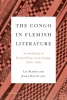 ,<b>The Congo in Flemish Literature</b>