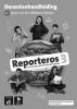 ,Reporteros 3 Libro del profesor Docentenhandleiding