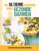 Vanessa  Bejaï-Haddad ,Het ultieme kookboek voor gezonde darmen