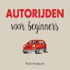 Paulus  Vennebusch ,Autorijden voor beginners