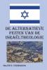 Walter  Tessensohn,De alternatieve feiten van de Israltheologie