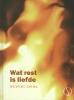 <b>Rupert  Spira</b>,Wat rest is liefde