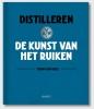 Fenny van Wees ,Distilleren, de kunst van het ruiken