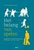G.M. van der Aalsvoort ,Het belang van spelen