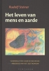 Rudolf  Steiner ,Het leven van mens en aarde
