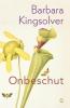 <b>Barbara  Kingsolver</b>,Onbeschut