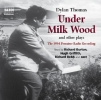 Thomas, Dylan,Under Milk Wood and Other Plays