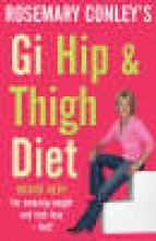 Conley, Rosemary GI Hip and Thigh Diet