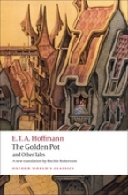 Hoffmann, E. T. A. The Golden Pot and Other Tales