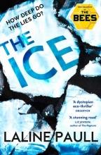 Laline Paull The Ice