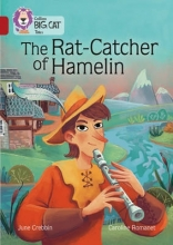 June Crebbin The Rat-Catcher of Hamelin