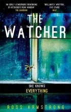 Ross Armstrong, Watcher