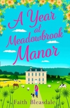 Bleasdale, Faith Year at Meadowbrook Manor