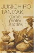 Junichiro  tanizaki , Some prefer nettles