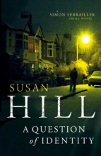 Hill, Susan A Question of Identity