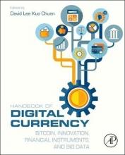 Lee Kuo Chuen, David Handbook of Digital Currency