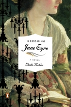 Kohler, Sheila Becoming Jane Eyre