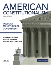 Gillman, Howard,   Graber, Mark A.,   Whittington, Keith E. American Constitutionalism