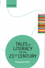 Maryanne Wolf Tales of Literacy for the 21st Century